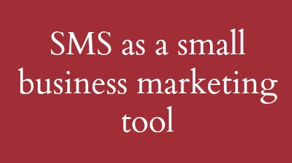 Interview – SMS as a small business marketing tool
