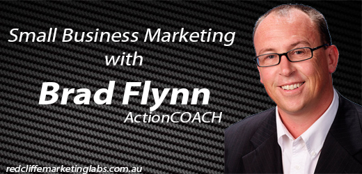 [Interview] Small Business Marketing – Brad Flynn, ActionCoach
