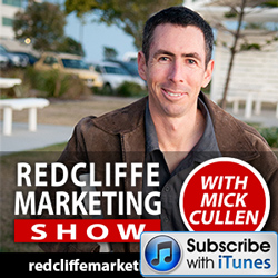 Redcliffe Marketing Show on itunes with Mick Cullen