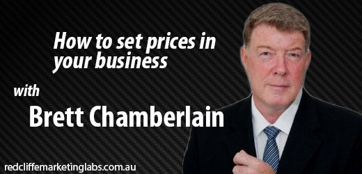 [Interview] How to set prices in your business – Brett Chamberlain