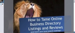 Easily Tame Online Business Directory Listings and Online Reviews